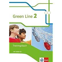 Green Line 2: Trainingsbuch mit Audio-CD Klasse 6 (Green Line. Bundesausgabe ab 2014)