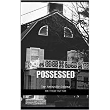 POSSESSED: The Amityville Enigma