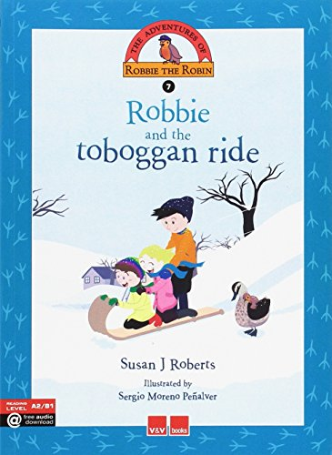 ROBBIE AND THE TOBOGGAN RIDE: 000001 (The Adventures Of Robbie The Robin) - 9788468227375