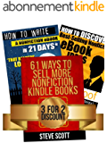 Kindle Publishing Package: How to Discover Best-Selling eBook Ideas + How to Write a Nonfiction eBook in 21 Days + 61 Ways to Sell More Nonfiction Kindle Books (English Edition)