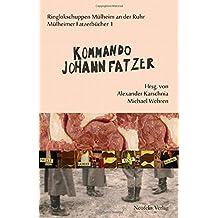 Kommando Johann Fatzer (Mülheimer Fatzerbücher)
