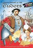 The Tudors: A Heroes History of