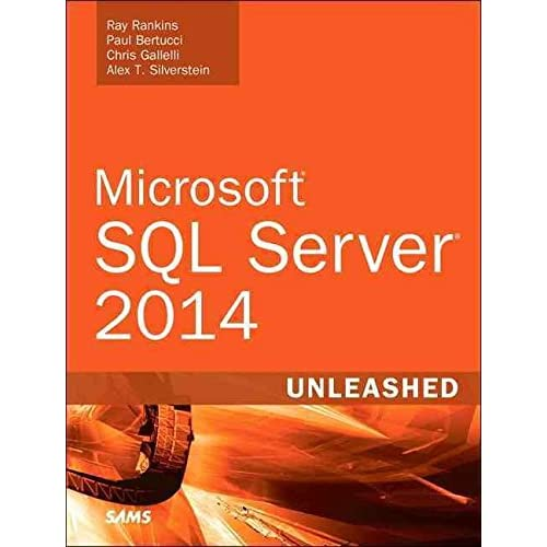 [(Microsoft SQL Server 2014 Unleashed)] [By (author) Ray Rankins ] published on (June, 2015)