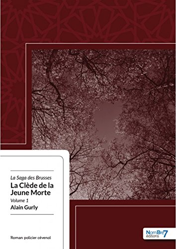 La Clède de la Jeune Morte par Alain Gurly
