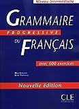 Grammaire progressive du français (600 exercices, intermédiaire) de Maïa Grégoire (15 octobre 2003) Broché - 15/10/2003