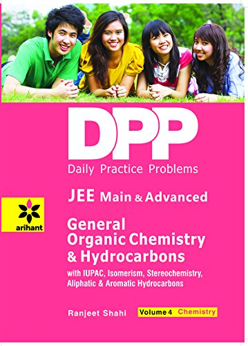 Daily Practice Problems for General Organic Chemistry & Hydrocarbons: Chemistry - Vol. 4