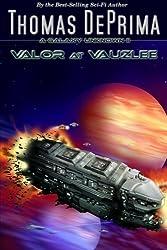 Valor At Vauzlee by Thomas DePrima (2012-04-05)