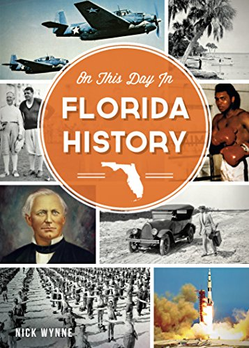 On This Day in Florida History (English Edition)