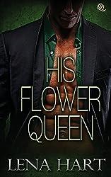 His Flower Queen: Volume 1 (Queen Quartette) by Lena Hart (2014-06-21)