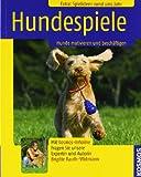 Hundespiele: Hunde motivieren & beschäftigen - Franckh Kosmos Verlag