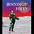 Jennings' Folly (The Harry Irons Series)