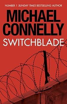 Switchblade (English Edition) von [Connelly, Michael]
