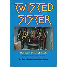 Twisted Sister by Bushell, Garry, Weiss, Mark (1985) Paperback