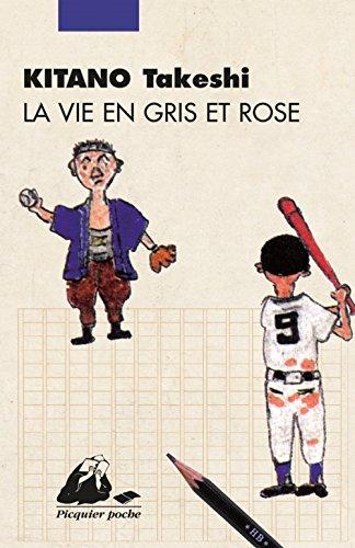 La vie en gris et rose (nouvelle édition)