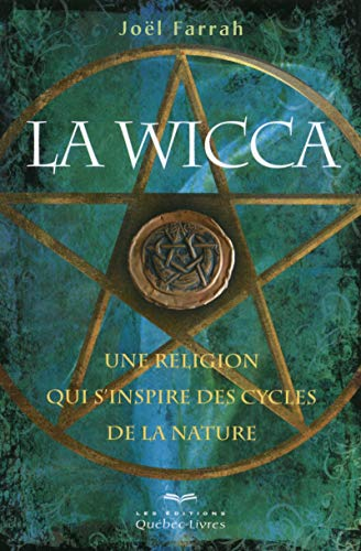 La Wicca 3ED par Joel Farrah