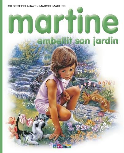 Martine, numéro 20 : Martine embellit son jardin
