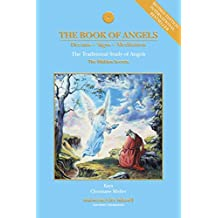 The Book of Angels (Revised Edition): The Traditional Study of Angels (The Hidden Secrets) (English Edition)