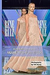Rene Ruiz Fashion Show Miami Fashion Week lookbook 2016 - 10 (English Edition)