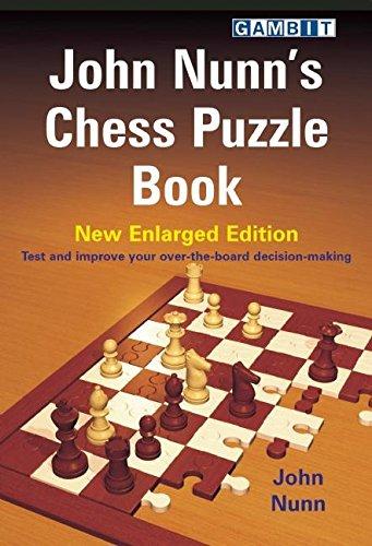John Nunn's Chess Puzzle Book: New Enlarged Edition por John Nunn