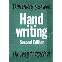 Handwriting: The Way to Teach It by Rosemary Sassoon (2003-04-22)