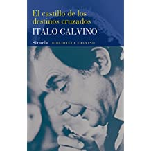 El Castillo De Los Destinos Cruzados (Biblioteca Calvino)