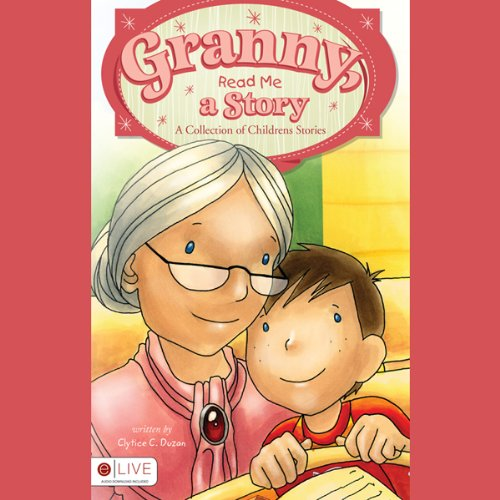 Granny, Read Me a Story: A Collection of Children's Stories  Audiolibri