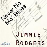 Never No Mo' Blues