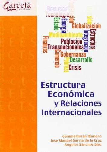 Estructura Económica y Relaciones Internacionales (Texto (garceta))