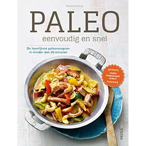 Paleo: eenvoudig en snel