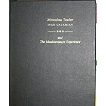 Miraculous Teacher: Ivan Galamian & the Meadowmount Experience by Elizabeth A. H. Green (1993-06-02)
