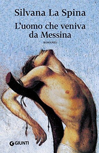 L'uomo che veniva da Messina