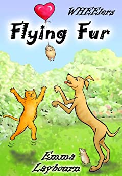 Flying Fur (WHEElers Book 3) by [Laybourn, Emma]