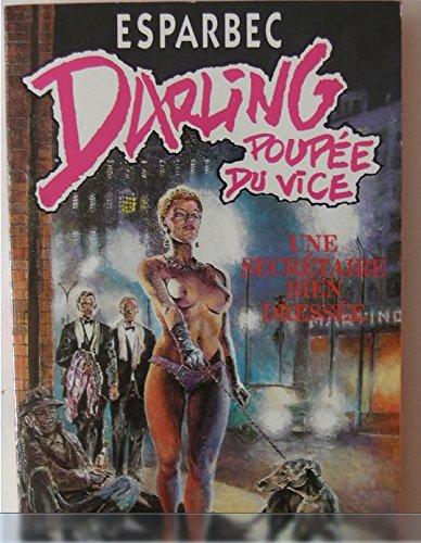 Darling, poupée du vice, Tome 8 : Une secrétaire bien dressée par Esparbec