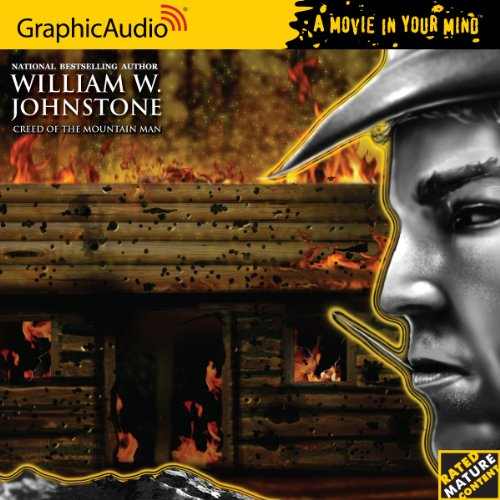 Creed of the Mountain Man (GraphicAudio- A Movie in Your Mind -The Mountain Man, Band 23)