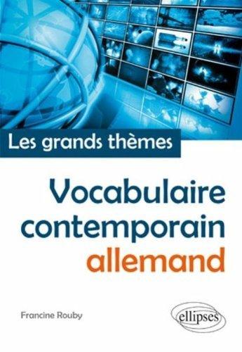 Vocabulaire Allemand Contemporain (Français-Allemand) les Grands Thèmes by Rouby (2011-05-03)