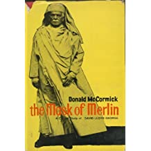 The Mask of Merlin; a Critical Study of David Lloyd George