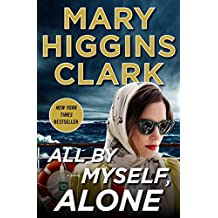 All By Myself, Alone: A Novel (English Edition)