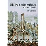 Historia de dos ciudades (Ilustrado) (Spanish Edition)