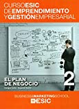 Plan de negocio,El (Curso ESIC de emprendimiento y gestión empresarial. ABC)