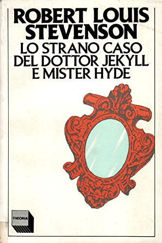Lo strano caso del dottor Jekyll e Mr. Hyde