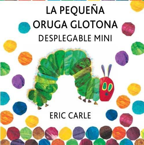 la-pequena-oruga-glotona-desplegable-mini-eric-carle-spanish