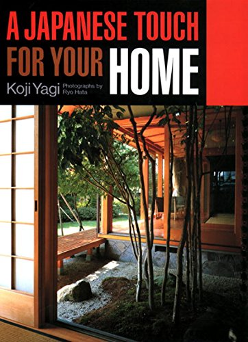 A Japanese Touch For Your Home por Koji Yagi