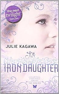 The Iron Daughter  by Julie Kagawa  Paperback par Julie Kagawa