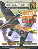 Commando: Battle of Britain - Scramble!: The Ten Best Commando Battle of Britain Comic Books Ever! (: Written by George Low, 2009 Edition, Publisher: Carlton Books Ltd [Paperback]