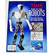 Time Rise of the Robots