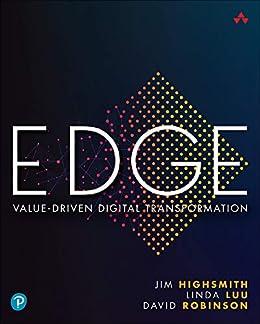 EDGE: Value-Driven Digital Transformation (English Edition) van [Highsmith, Jim, Luu, Linda, Robinson, David]