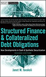 Structured Finance and Collateralized Debt Obligations: New Developments in Cash and Synthetic Securitization