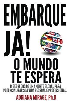 Embarque Ja! O Mundo Te Espera (Portuguese Edition)