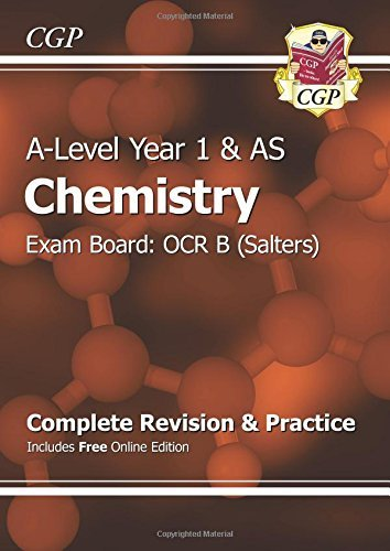 New 2015 A-Level Chemistry: OCR B Year 1 & AS Complete Revision & Practice with Online Edition by CGP Books (May 20, 2015) Paperback