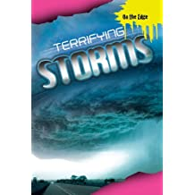 Terrifying Storms (On the Edge (Smart Apple Media))